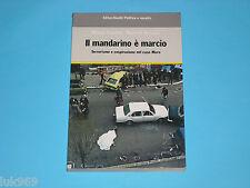 IL MANDARINO È MARCIO (1985) Scarano De Luca (Caso Moro Brigate Rosse Terrorismo