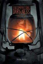 AUTHOR SIGNED COPIES OF Encompassing Darkness Hard Cover book