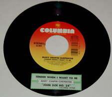 Mary-Chapin Carpenter 45 Tender When I Want To Be / John Doe No. 24  w/ts