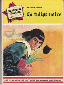 Les Classiques illustrés 7. La Tulipe noire. DUMAS 1974. (réf. R43)