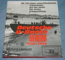 Deutsche U-Boote Geheim 1935 - 1945