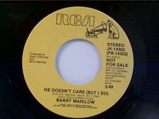"""BARRY MANILOW """"HE DOESN'T CARE / SAME"""" 45 MINT PROMO"""