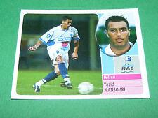YAZID MANSOURI LE HAVRE AC HAC PANINI FOOT 2003 FOOTBALL 2002-2003