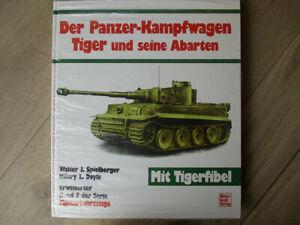 Panzer-Kampfwagen Tiger und seine Abarten - Motorbuchverlag W. Spielberger, Neu