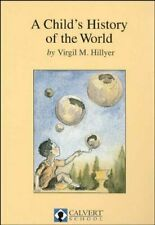 A CHILD'S HISTORY OF WORLD By Virgil M. Hillyer - Hardcover