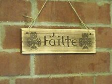 FAILTE Carved Irish WELCOME Sign Plaque Ireland Gaelic Celtic Decor