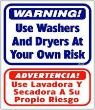 """Vendrite L804 """"Use Washers and Dryers at your own risk"""" in English & Spanish"""