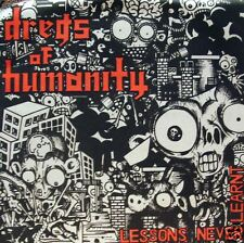 Dregs of Humanity - Lessons never learnt 7""