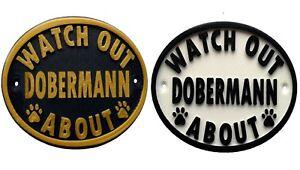 Watch Out Dobermann About - 3D Printed Dog Plaque - House Door Gate Garden Sign