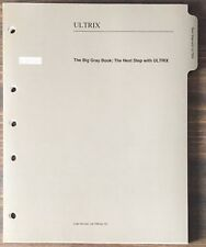 Digital Dec The Big Gray Book: The Next Step With Ultrix 1990