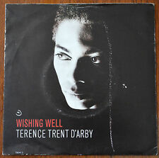 "Terence Trent D'Arby ‎– Wishing Well 7"" – TRENT 2 – VG"