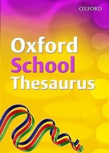 Oxford School Thesaurus: 2007 by Robert Allen (Hardback, 2007)