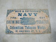 Antique Weed & Patterson's Navy Chewing Tobacco Columbia St NY Cardboard Sign
