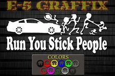 Anti Stick Family Run You Stick People Bastards Ford Mustang Vinyl Decal Focus
