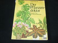 Andrew Bicknell - Der Pflanzendoktor - Tausend Tips für Zimmerpflanzen