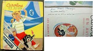 C1  Pierre PROBST - CAROLINE EN AVION Albums Roses EO 1957 DEDICACE Signed ENVOI