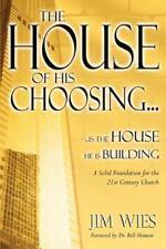 House of His Choosing