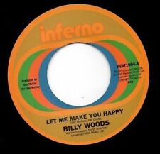 BILLY WOODS/THE DECISIONS LET ME MAKE YOU HAPPY/I CAN'T FORGET ABOUT YOU [SINGLE