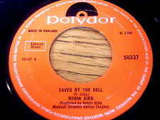 """ROBIN GIBB - SAVED BY THE BELL     7"""" VINYL"""