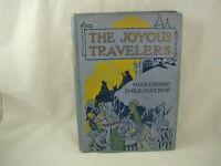 The Joyous Travelers Maud Lindsay 1919 Children's Story Noted Alabama Author FE