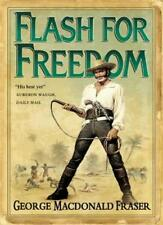 Flash for Freedom! (The Flashman Papers, Book 5),George MacDonald Fraser