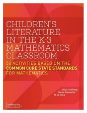Children's Literature in the K-3 Mathematics Classroom: 50 Activities Based on t