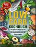Low Carb Kochbuch 150 schnelle und einfache Low Carb Rezepte -[PDF/EB00k]