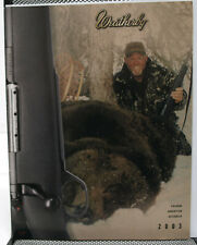 2003 Weatherby Products Catalog - Firearms, Ammunition, Outerwear