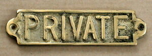 PRIVATE  BRASS DOOR SIGN NOTICE OLD ANTIQUE STYLE PUB BAR MAN CAVE