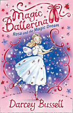 Rosa and the Magic Dream by Darcey Bussell (Paperback) New Book