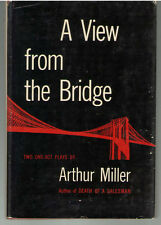 Arthur Miller A VIEW FROM THE BRIDGE 1st Ed 1955