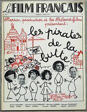 LE FILM FRANCAIS Cinématographie Française GRANDE RECRE Pirates de la Butte *