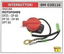 Interruttore DUCAR motopompe DP 25 40 50 80 DPT 80  038116