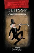 Buffoon: One Man's Cheerful Interaction with the Harbingers of Global Warming