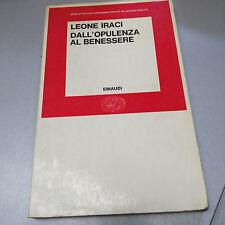 DALL'OPULENZA AL BENESSERE, Leone Iraci, EInaudi, 1970