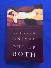 THE DYING ANIMAL - ADVANCE READING COPY BY PHILIP ROTH