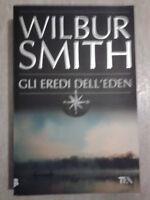 Wilbur Smith - GLI EREDI DELL'EDEN - 2011 - Tea