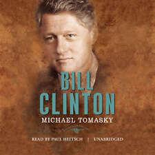 Bill Clinton by Michael Tomasky 2017 Unabridged CD 9781504792585
