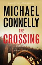 Harry Bosch Ser.: The Crossing by Michael Connelly (2015, Hardcover)