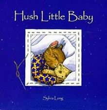 NEW - Hush Little Baby by Long, Sylvia