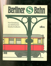Berlin S-Bahn from steam train to Electric City Rapid Transit