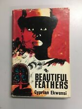 Beautiful Feathers by CYPRIAN EKWENSI ~ First Edition 1963 ~ Africa Nigeria