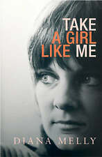 Take a Girl Like Me: Life With George,Diana Melly,New Book mon0000063049