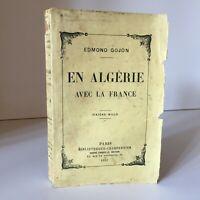 Edmond Gojon IN Algeria Con La Francia Libreria Carpentiere 1927