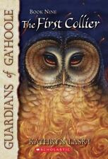 Guardians of Ga'Hoole, First Collier (9th book in the series)