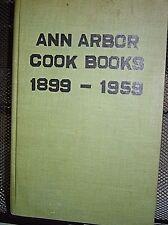 ANN ARBOR COOK BOOKS 1899-1959 Cookbook Compilation Ann Arbor Michigan 1960 HB