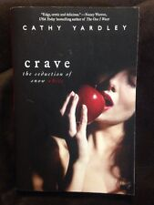 Avon Red: Crave: The Seduction of Snow White by Cathy Yardley (2008, Paperback)