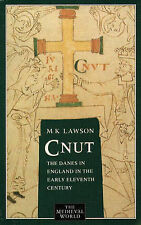 Cnut: Danes in England in the Early Eleventh Century (The Medieval World), Lawso
