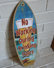 Surfboard Tiki Bar Beer Sign No Working During Drinking Hours Beach Home Decor