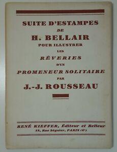 Suite d'estampes de H. BELLAIR  les rêveries d'un promeneur solitaire KIEFFER